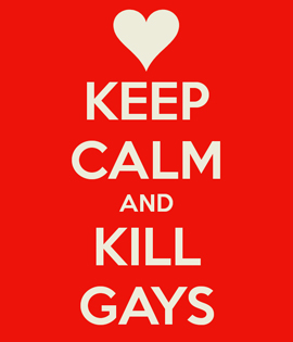 keep-calm-and-kill-gays-1