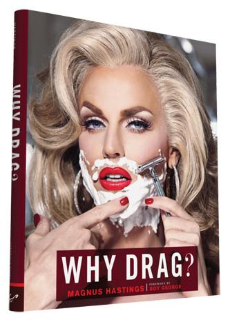 magnus-hastings-why-drag-art-book